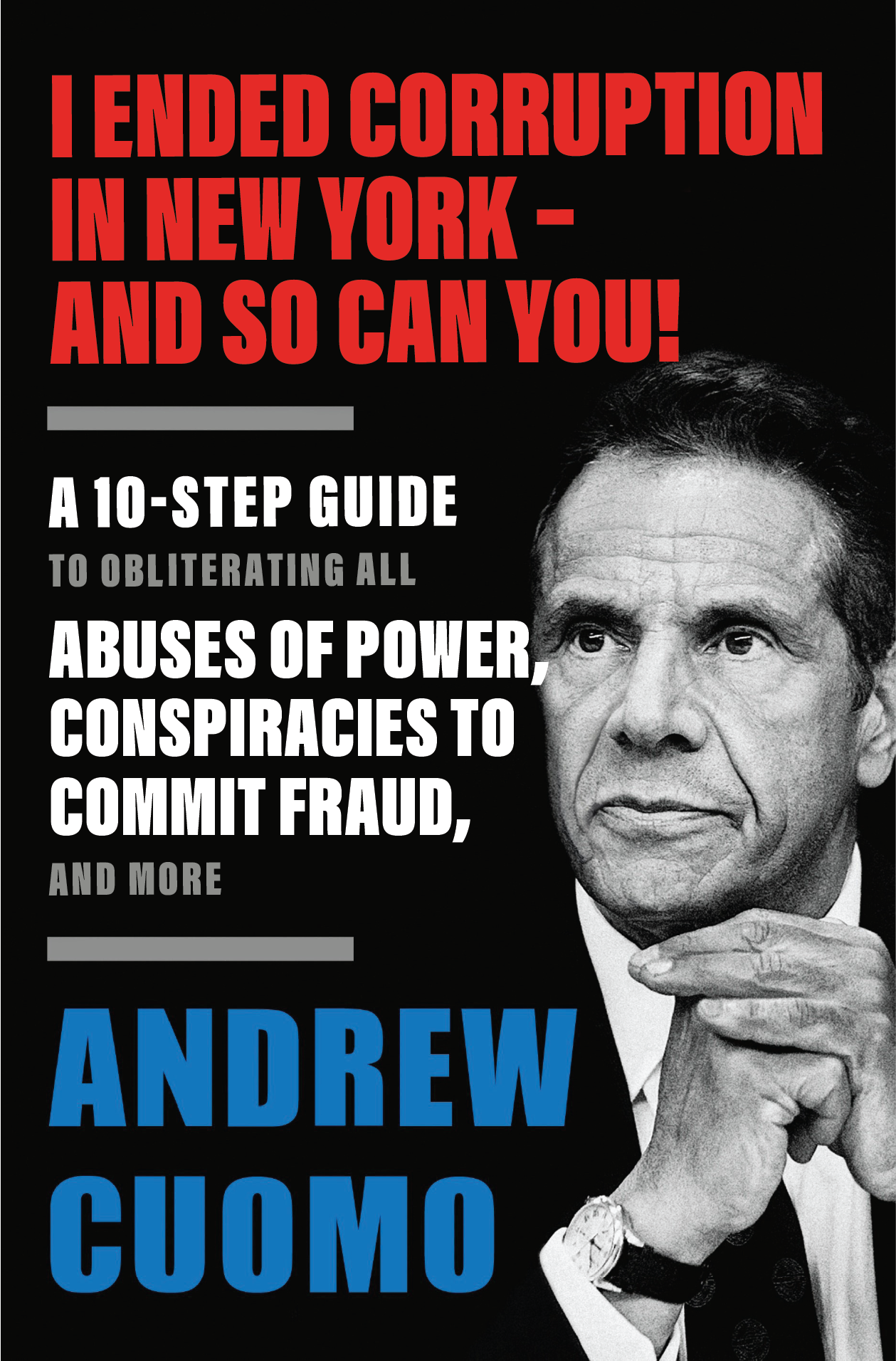 I ended corruption in New York - and so can you!